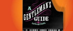 Gentleman's Guide to Love and Murder in New York