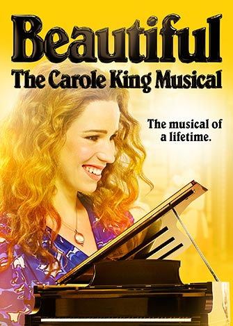 Beautiful The Carole King Musical on Broadway - Poster