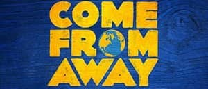 Come From Away on Broadway Tickets