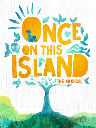 Once On This Island on Broadway Tickets - Poster